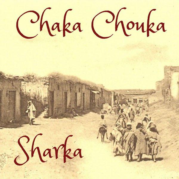 """Chaka Chouka: """"Sharka"""""""